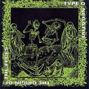 Type O Negative - The Origin Of The Feces LP
